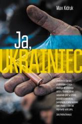 Ja, Ukrainiec - Max Kidruk | mała okładka