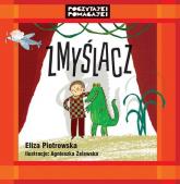 Zmyślacz - Eliza Piotrowska | mała okładka