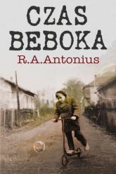 Czas beboka - Antonius Ryszard A. | mała okładka