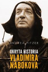 Ukryta historia Vladimira Nabokova - Andrea Pitzer | mała okładka