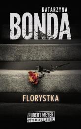 Florystka - Katarzyna Bonda | mała okładka