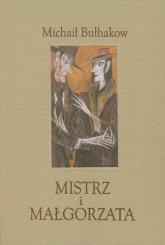 Mistrz i Małgorzata. Wydanie ilustrowane - Michaił Bułhakow | mała okładka
