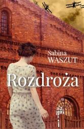 Rozdroża - Sabina Waszut | mała okładka