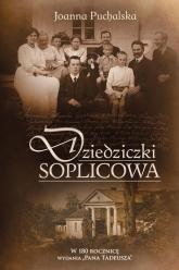 Dziedziczki Soplicowa - Joanna Puchalska | mała okładka