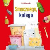 Smacznego, kolego - Urszula Kozłowska | mała okładka