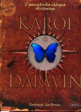 Karol Darwin. Z pamiętnika chłopca okrętowego - Alan Gibbons | mała okładka