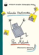 Pan Motorek - Wanda Chotomska | mała okładka
