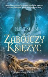 Zabójczy księżyc - N.K. Jemisin | mała okładka