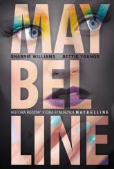 Maybelline - Williams Sharrie, Youngs Bettie   mała okładka