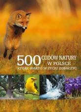 500 cudów natury w Polsce, które warto w życiu zobaczyć - Paweł Fabijański | mała okładka