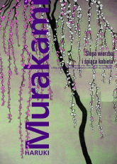 Ślepa wierzba i śpiąca kobieta - Haruki Murakami   mała okładka