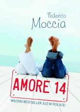 Amore 14 - Federico Moccia | mała okładka