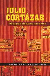 Niespodziewane stronice - Julio Cortazar | mała okładka