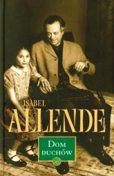 Dom Duchów - Isabel Allende | mała okładka