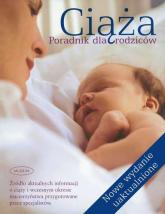 Ciąża. Poradnik dla rodziców - Opracowanie zbiorowe | mała okładka