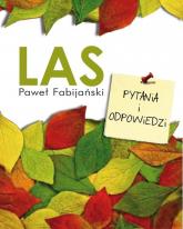 Las Pytania i odpowiedzi - Paweł Fabijański | mała okładka