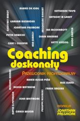 Coaching doskonały. Przewodnik profesjonalny - Jonathan Passmore | mała okładka