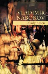 Blady ogień - Vladimir Nabokov | mała okładka