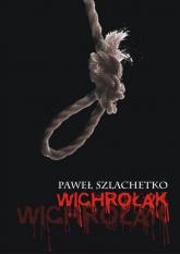 Wichrołak - Paweł Szlachetko | mała okładka