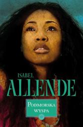 Podmorska wyspa - Isabel Allende | mała okładka