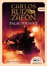 Pałac Północy - Zafón Carlos Ruiz | mała okładka