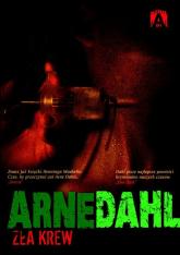 Zła krew - Arne Dahl | mała okładka
