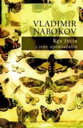 Kęs życia i inne opowiadania Tom 2 - Vladimir Nabokov | mała okładka