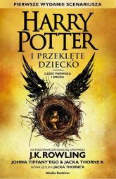 Harry Potter i Przeklęte Dziecko cz. I i II - Rowling Joanne K., Tiffany John, Thorne Jack | mała okładka