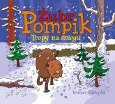 Żubr Pompik. Tropy na śniegu - Tomasz Samojlik | mała okładka