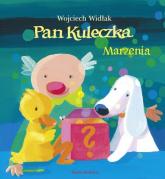 Pan Kuleczka. Marzenia - Wojciech Widłak | mała okładka