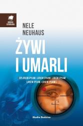 Żywi i umarli - Nele Neuhaus | mała okładka