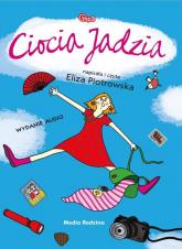 Ciocia Jadzia. Audiobook - Eliza Piotrowska | mała okładka