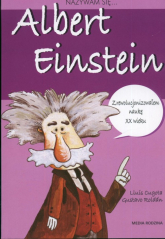 Nazywam się Albert Einstein - Cugota Lluis, Roldan Gustavo   mała okładka
