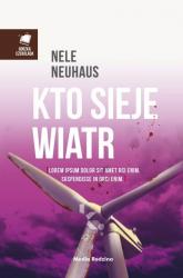 Kto sieje wiatr - Nele Neuhaus | mała okładka