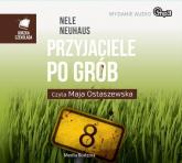 Przyjaciele po grób - Nele Neuhaus | mała okładka