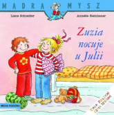 Zuzia nocuje u Julii - Liane Schneider | mała okładka