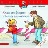 Zuzia nie korzysta z pomocy nieznajomego - Liane Schneider   mała okładka