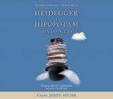 Heidegger i hipopotam idą do nieba. O życiu, śmierci i zaświatach na serio i w żartach. Audiobook - Cathart Thomas, Klein Daniel | mała okładka