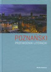 Poznański przewodnik literacki - Joanna Roszak, Paweł Cieliczko | mała okładka