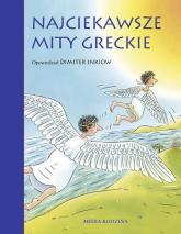 Najciekawsze mity greckie - Dimiter Inkiow | mała okładka