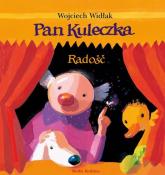 Pan Kuleczka. Radość - Wojciech Widłak | mała okładka