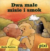 Pixi 3 - Dwa małe misie i smok - Opracowanie zbiorowe | mała okładka