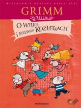 O wilku i siedmiu koźlątkach + CD - Grimm Jakub, Grimm Wilhelm | mała okładka