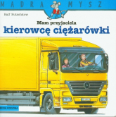 Mam przyjaciela kierowcę ciężarówki - Ralf Butschkow | mała okładka