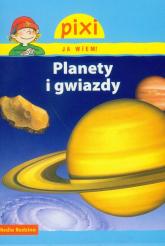 Pixi. Ja wiem! Planety i gwiazdy - Monika Wittmann | mała okładka