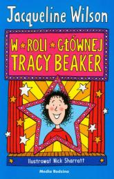 W roli głównej Tracy Beaker - Jacqueline Wilson | mała okładka