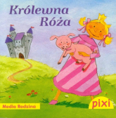 Pixi. Królewna Róża - Kerstin M. Schuld, Petra Maria Schmitt | mała okładka