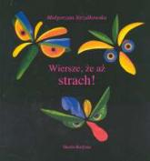 Wiersze, że aż strach. Kolaże autorki, wyklejane we wtorki - Małgorzata Strzałkowska | mała okładka