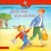 Zuzia idzie do przedszkola - Schneider Liane, Wenzel-Burger Eva   mała okładka