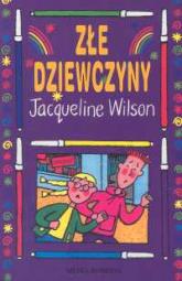 Złe dziewczyny - Jacqueline Wilson | mała okładka